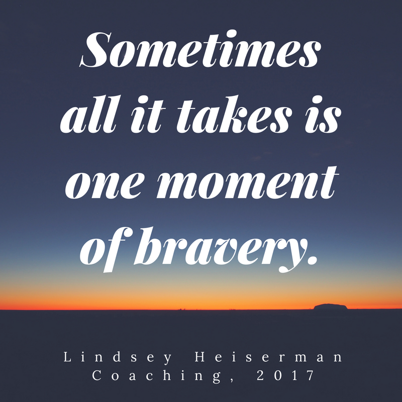 Sometimes all it takes is one moment of bravery.