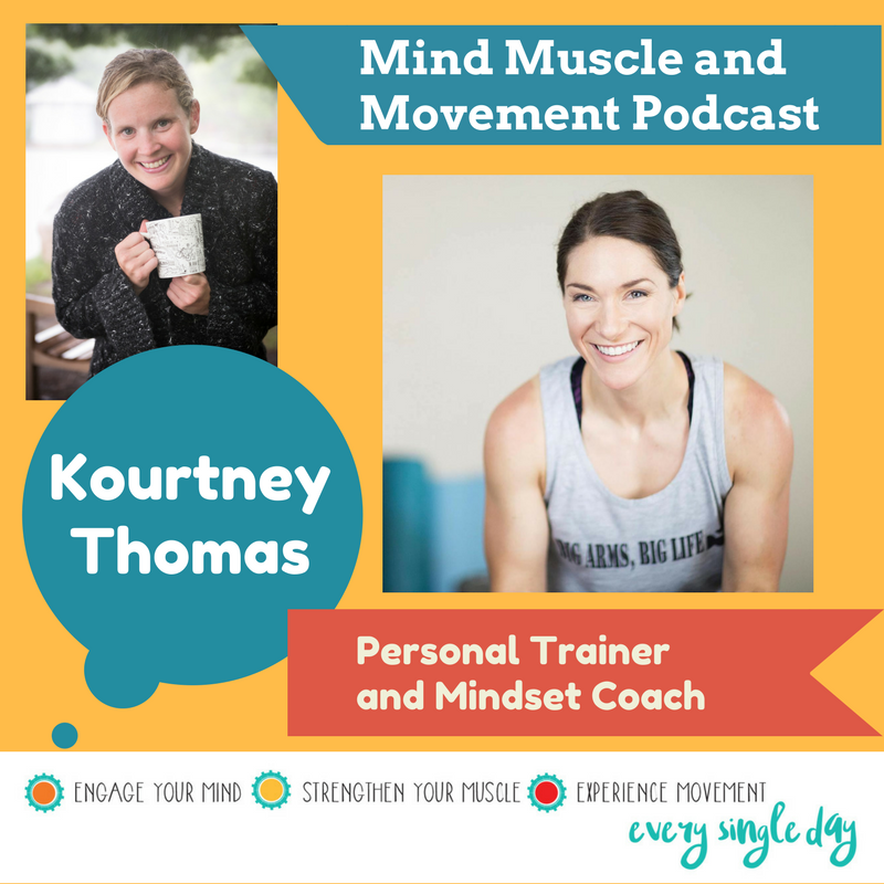 Interview with Kourtney Thomas. Creating a BIG life, taking up more space, owning your body, and reshaping your mindset.