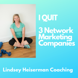 I quit 3 network marketing companies