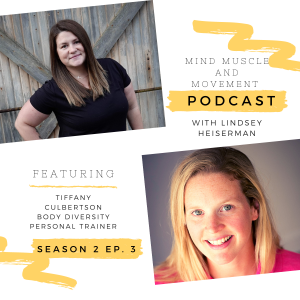 Mind Muscle & Movement Podcast Tiffany Culbertson