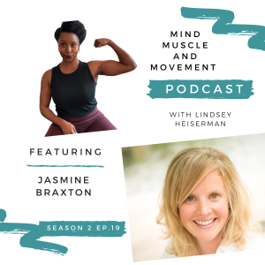 Mind Muscle and Movement Podcast - Interview with Jasmine Braxton - Elevating the Personal Training Industry
