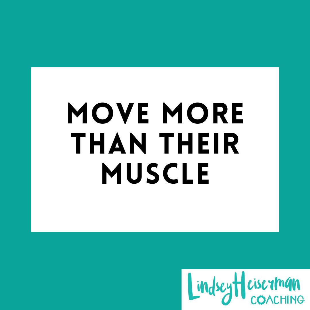 Lindsey Heiserman Coaching - Speaker. Move More Than Their Muscle